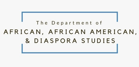 Department of African, African American, and Diaspora Studies